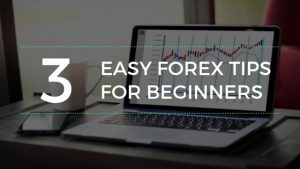 forex tips for beginners